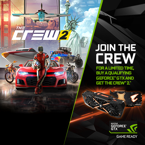 Join the crew, buy a qualifying GeForce® GTX and get The Crew® 2.*